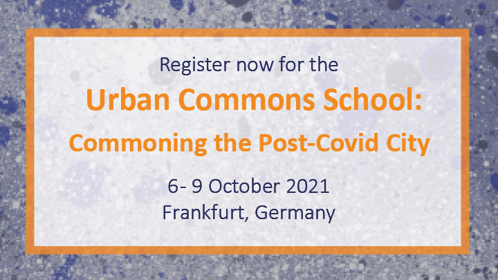 Register now for the Urban Commons School!